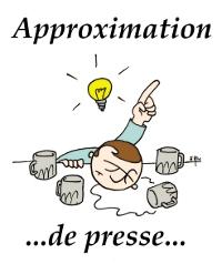 Approximation de presse