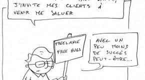 Les free hugs du freelance