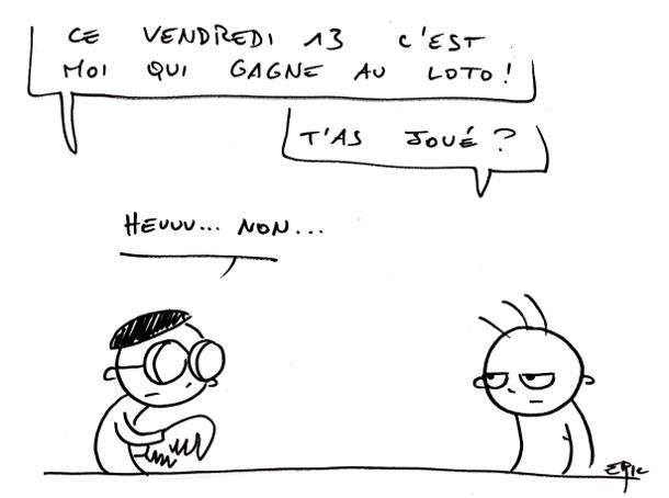 vendredi_13_gagner_loto_travail
